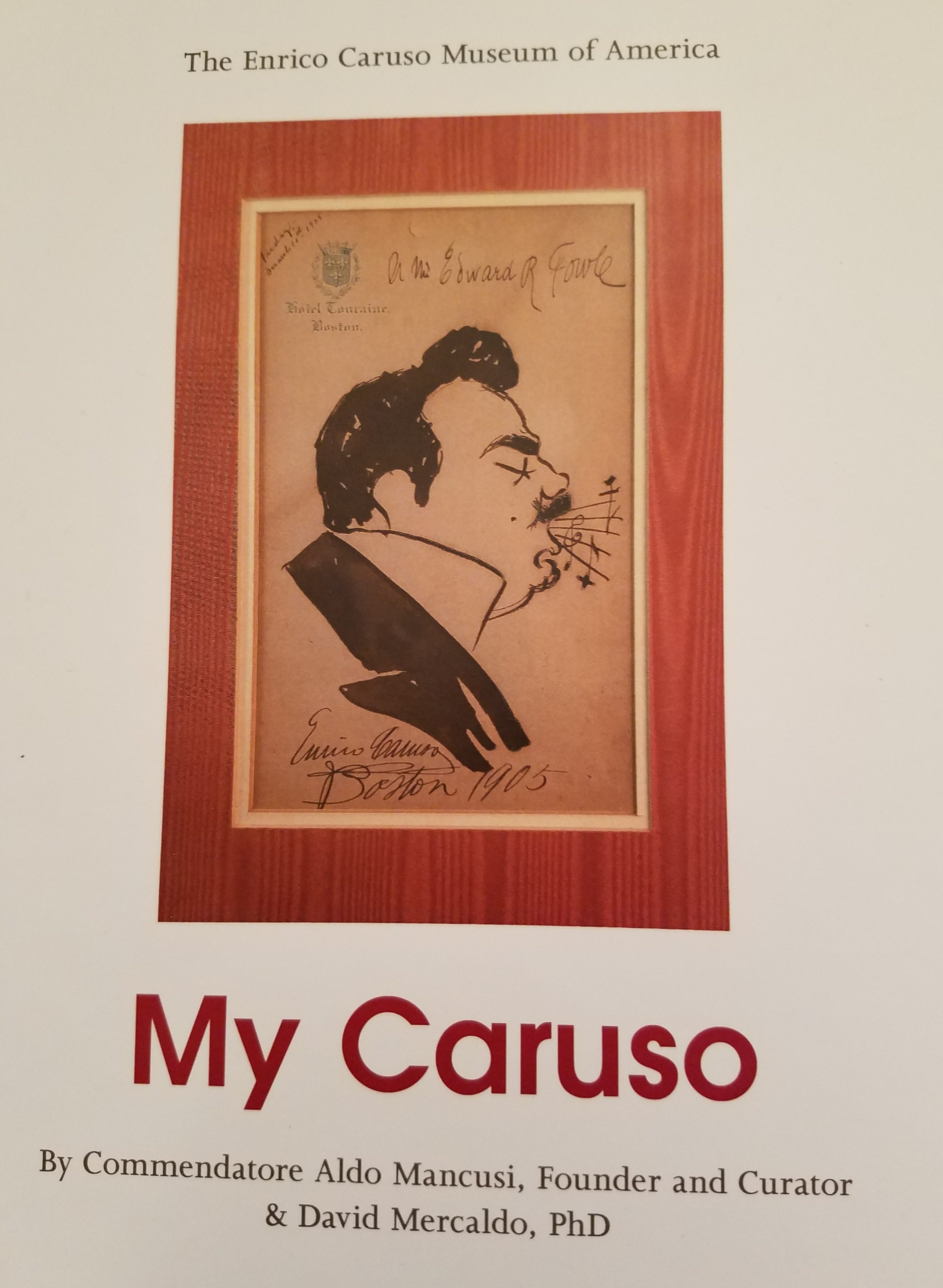 The book contains many caricatures drawn by Enrico Caruso and many personal conversations held with Michael that are first hand memories of Caruso the man.